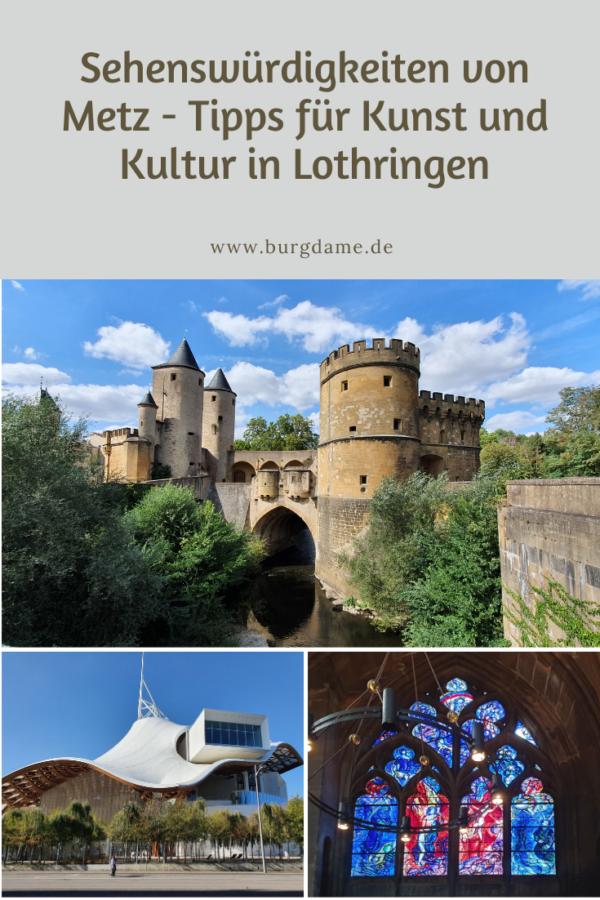 Sehenswürdigkeiten von Lothringen, Tipps für Metz, sehenswerte Städte in Frankreich